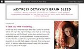 Visit Mistress Octavia`s Brain Bleed