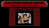 Visit The Fetish Movie House