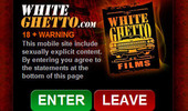 Visit White Ghetto Mobile